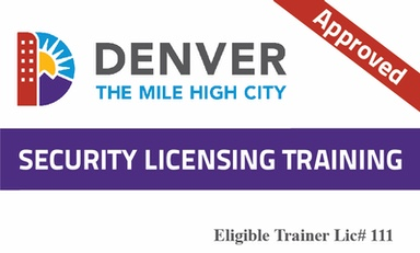 Denver Security Guard Licensing Training